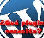 que_plugin_necesito_wordpress