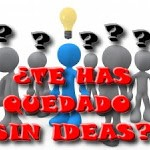 TE_HAS_QUEDADO_SIN_IDEAS