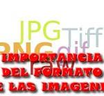 IMPORTANCIA_FORMATO_IMAGENES